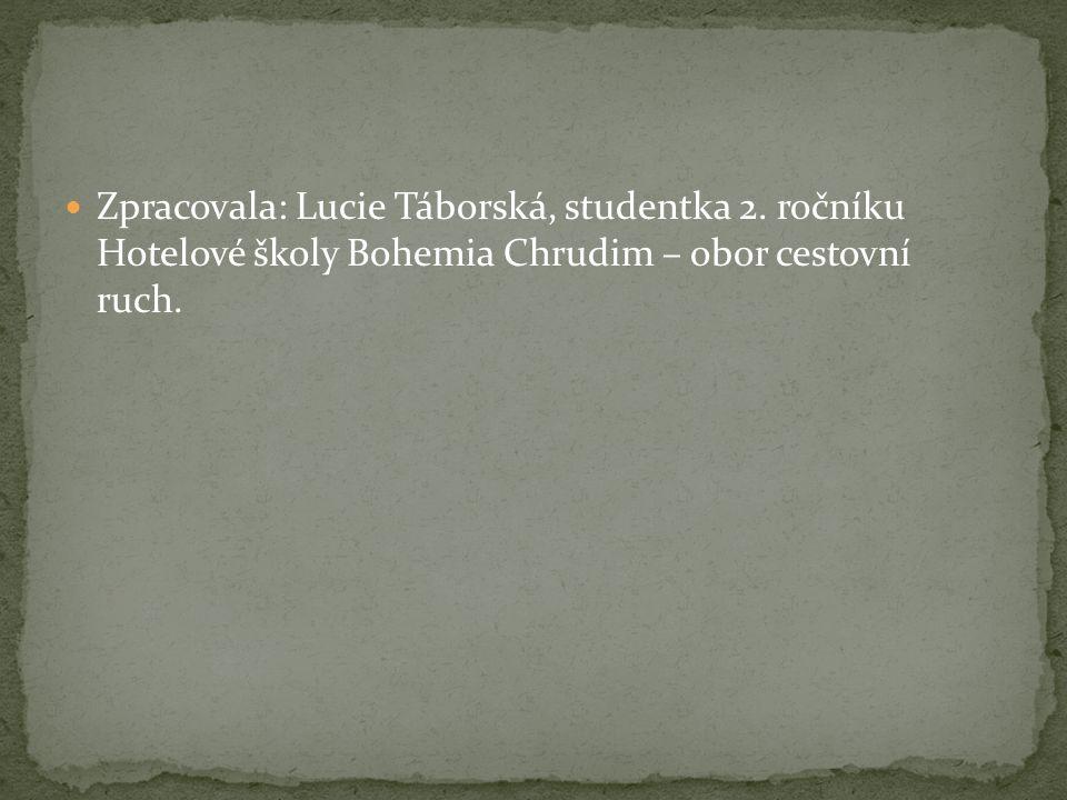 Zpracovala: Lucie Táborská, studentka 2.