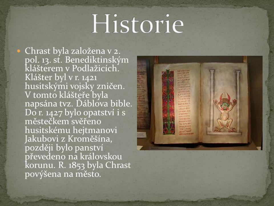 Chrast byla založena v 2. pol. 13. st. Benediktinským klášterem v Podlažicích.