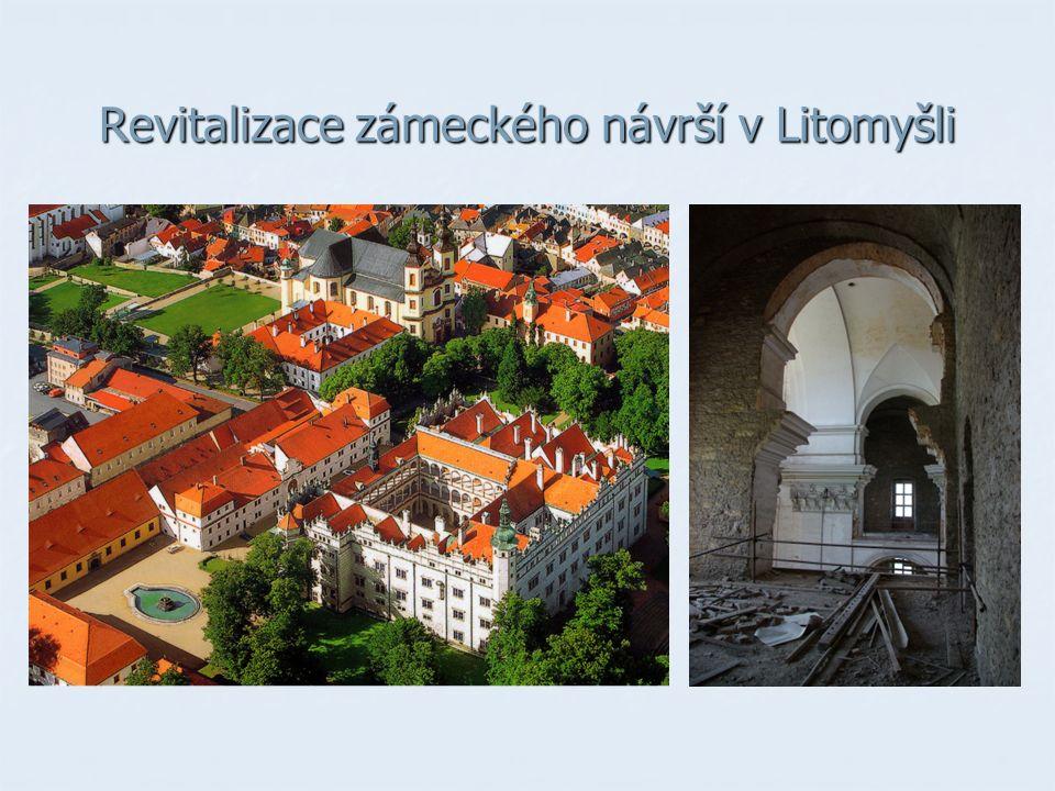 Revitalizace zámeckého návrší v Litomyšli