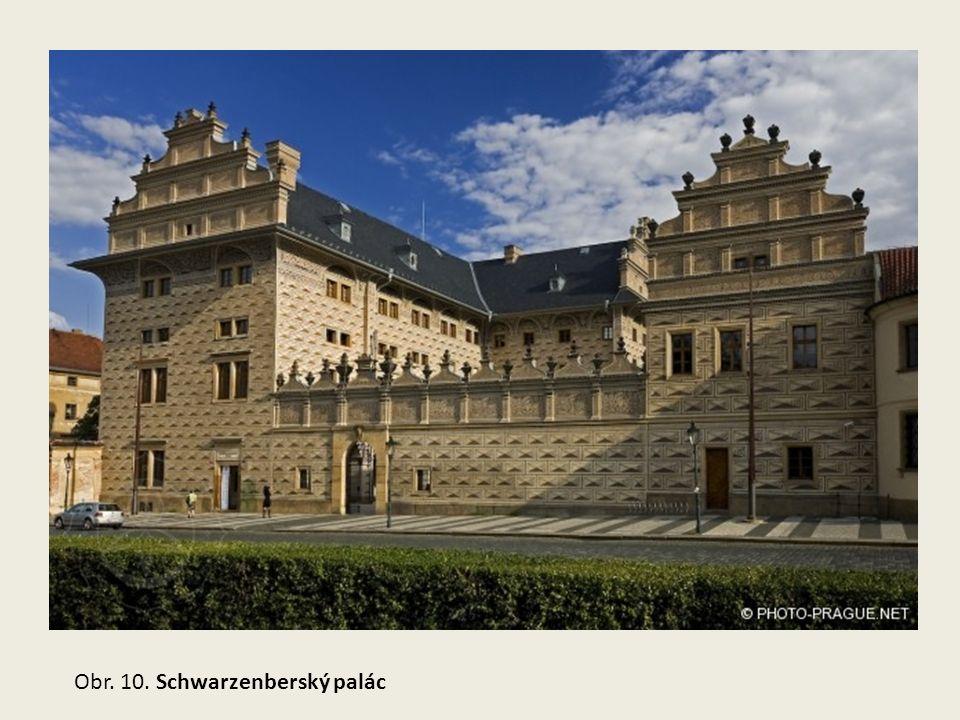 Obr. 10. Schwarzenberský palác