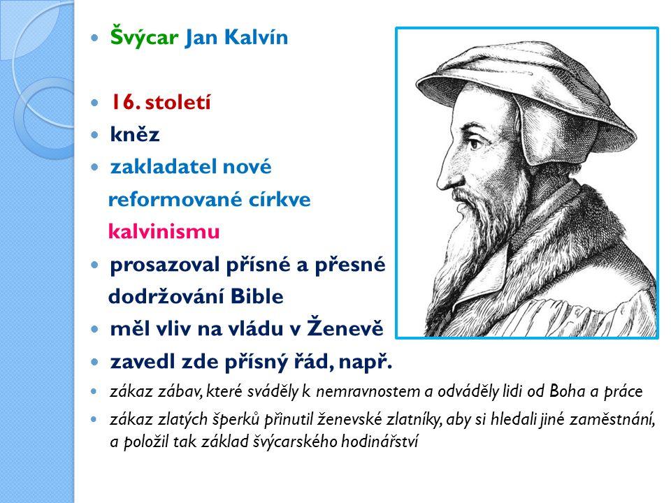 Švýcar Jan Kalvín 16.