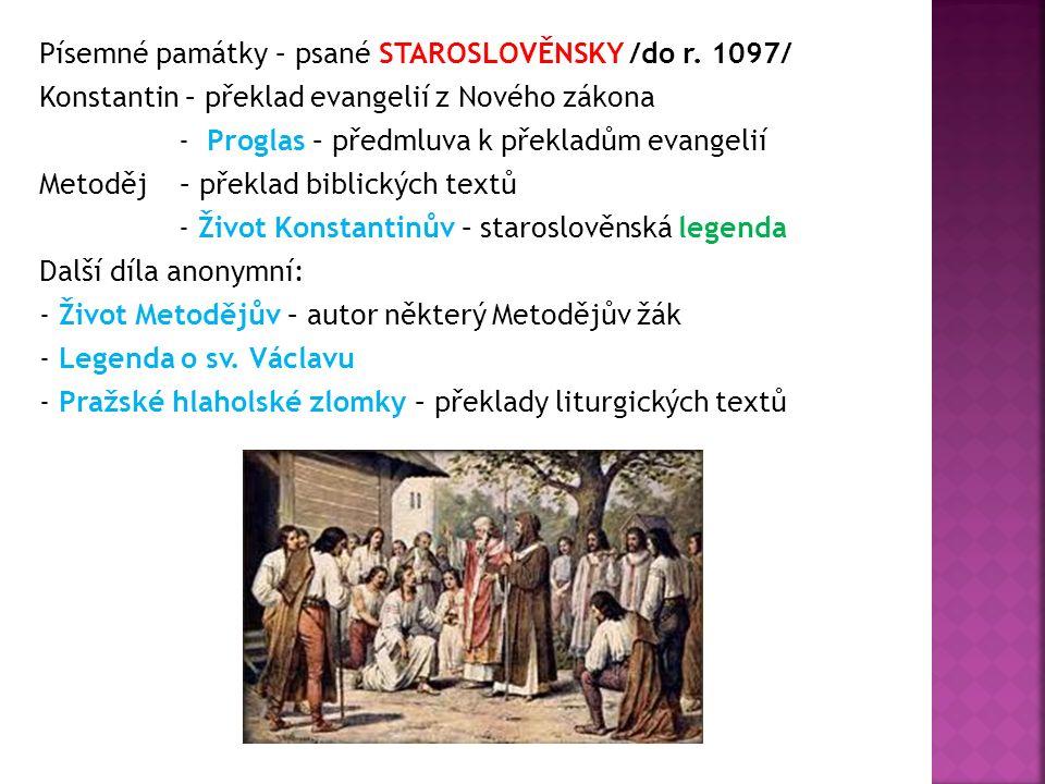  Od pol.10. stol. – pol. 13. století - LATINSKY Kristiánova legenda – Život a utrpení sv.