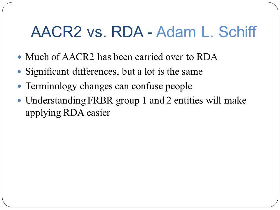 AACR2 vs. RDA - Adam L.