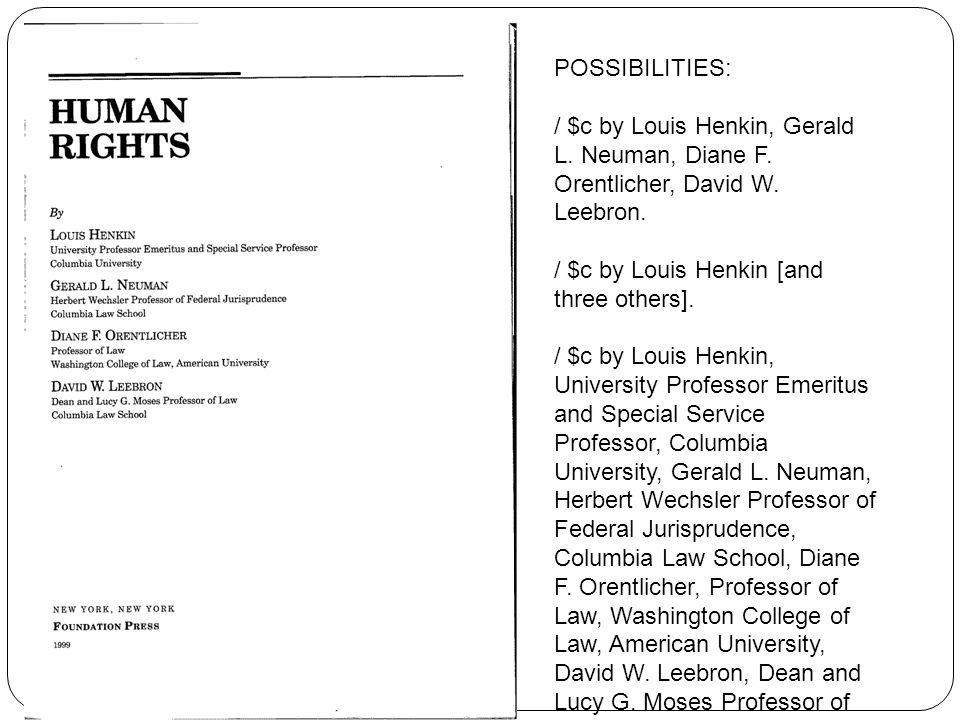 POSSIBILITIES: / $c by Louis Henkin, Gerald L. Neuman, Diane F.