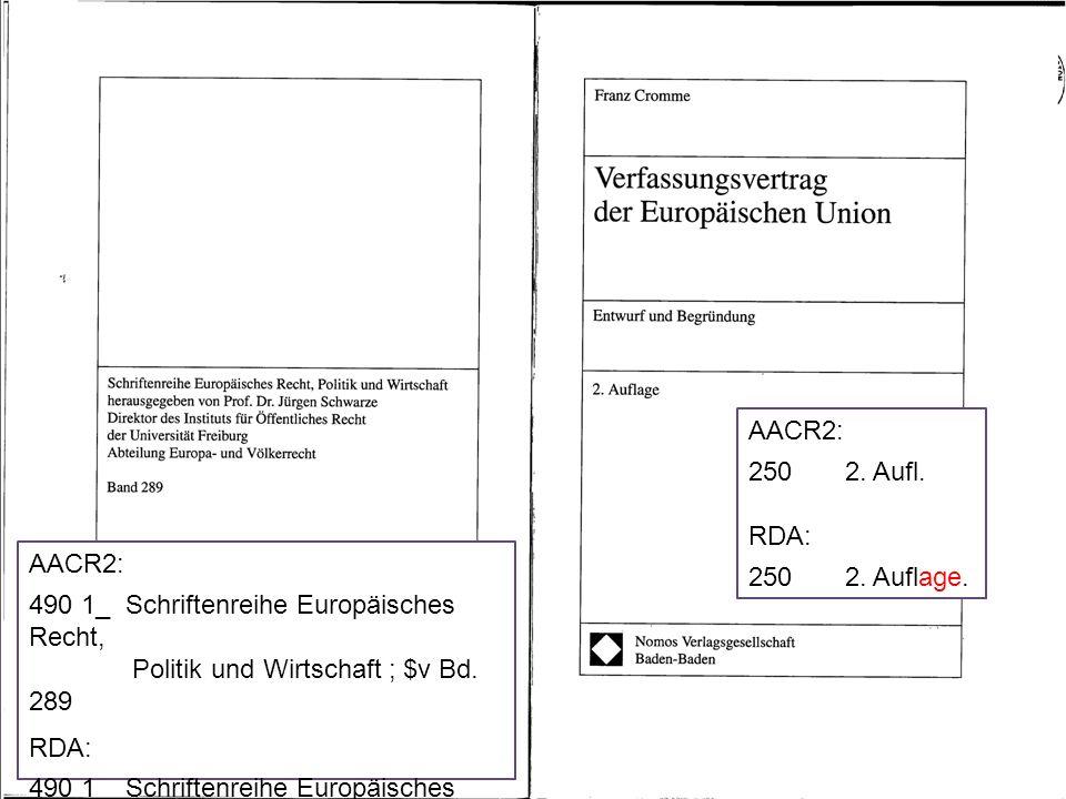 AACR2: 490 1_ Schriftenreihe Europäisches Recht, Politik und Wirtschaft ; $v Bd.
