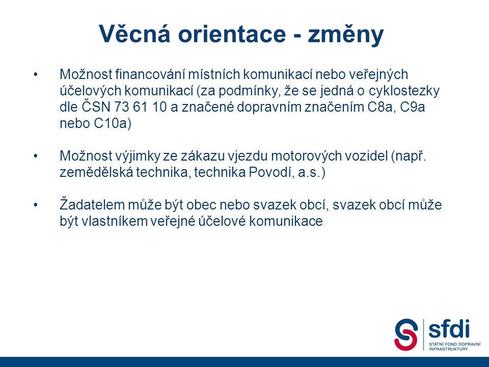 Možnost financování místních komunikací nebo veřejných účelových komunikací (za podmínky, že se jedná o cyklostezky dle ČSN 73 61 10 a značené dopravním značením C8a, C9a nebo C10a) Možnost výjimky ze zákazu vjezdu motorových vozidel (např.