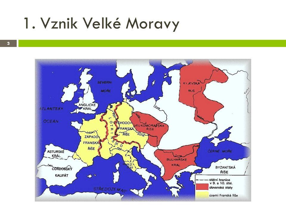 1. Vznik Velké Moravy 3