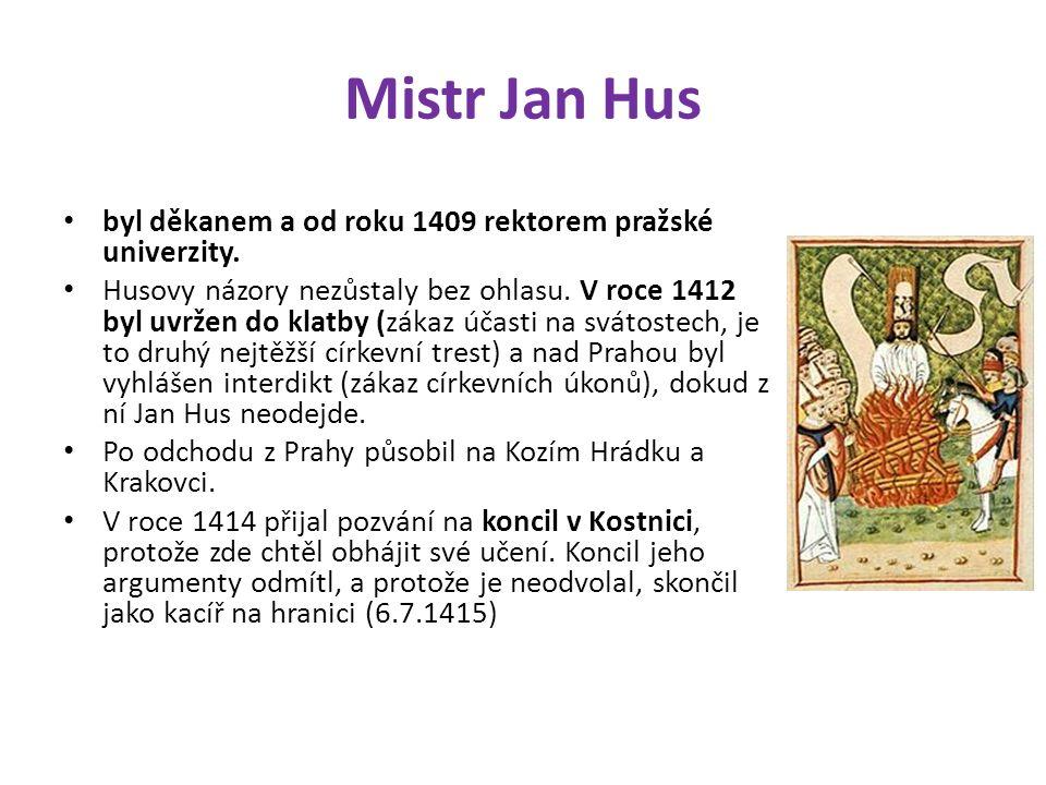 Mistr Jan Hus byl děkanem a od roku 1409 rektorem pražské univerzity. Husovy názory nezůstaly bez ohlasu. V roce 1412 byl uvržen do klatby (zákaz účas