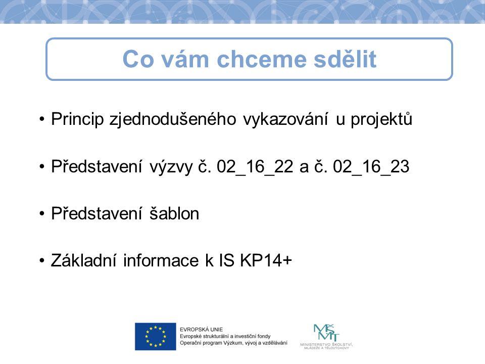 Princip zjednodušeného vykazování u projektů Představení výzvy č.