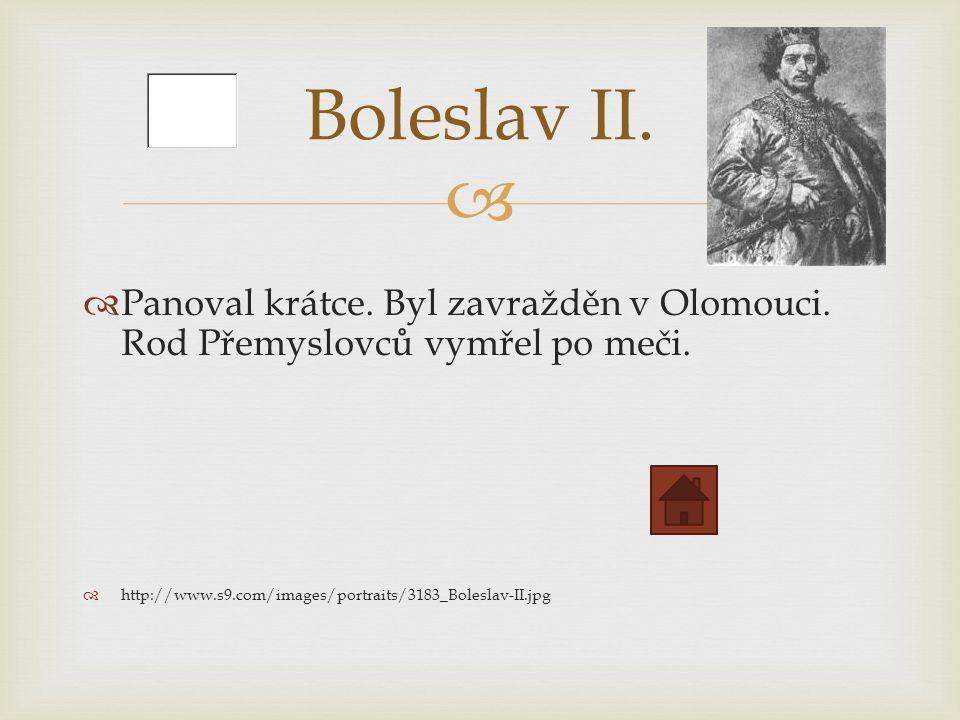   Panoval krátce. Byl zavražděn v Olomouci. Rod Přemyslovců vymřel po meči.