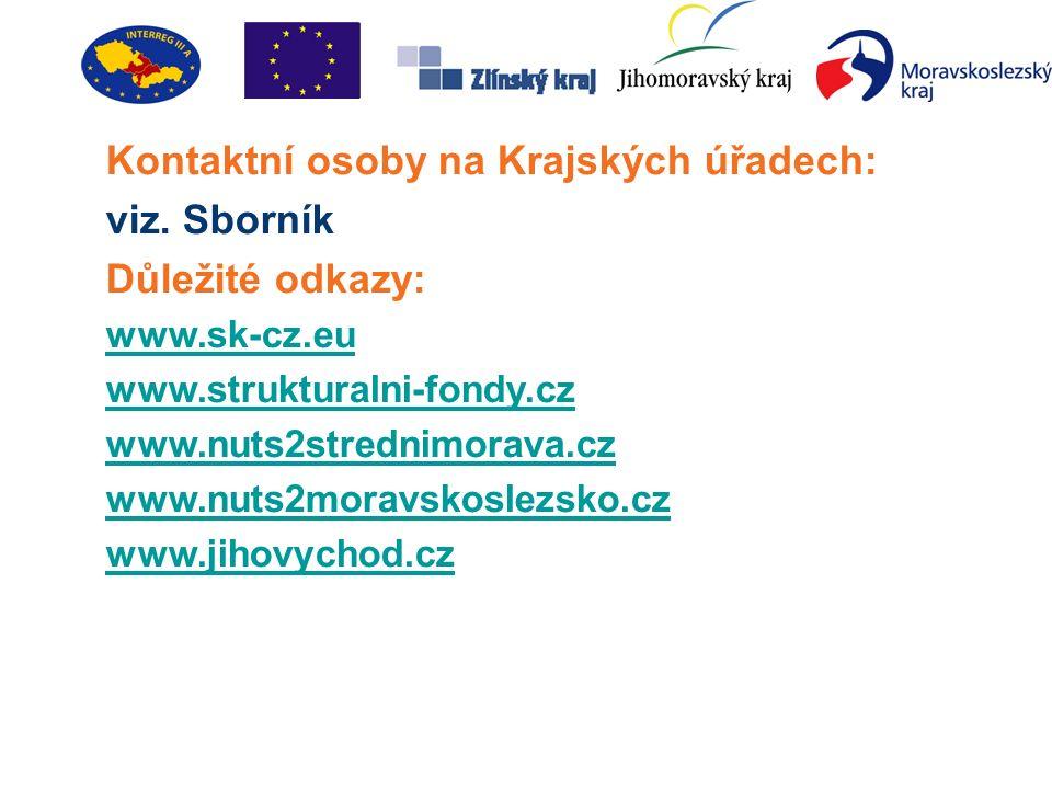 Kontaktní osoby na Krajských úřadech: viz.