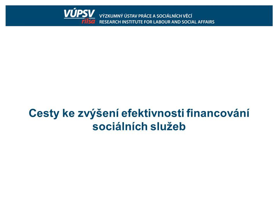 Cesty ke zvýšení efektivnosti financování sociálních služeb