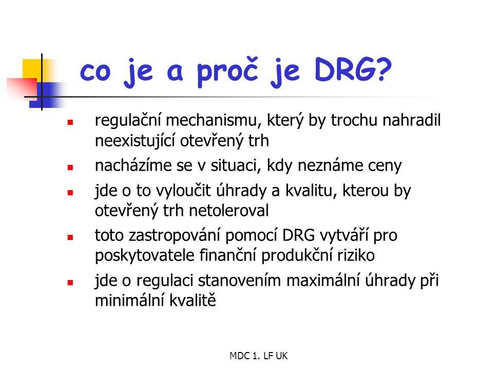 MDC 1.LF UK co je a proč je DRG.