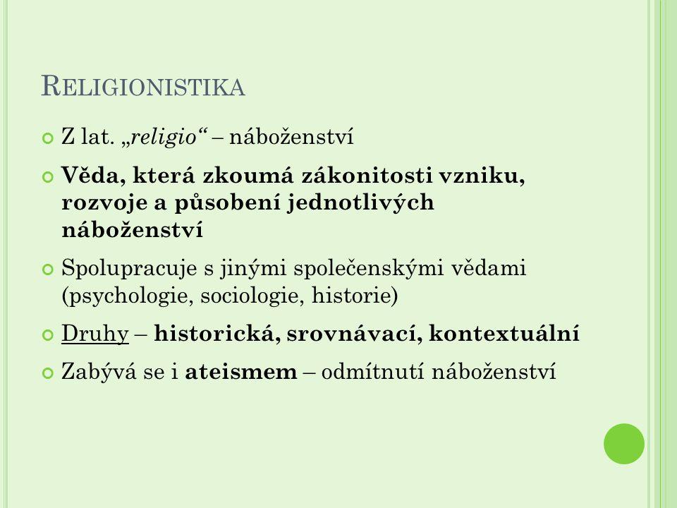 R ELIGIONISTIKA Z lat.