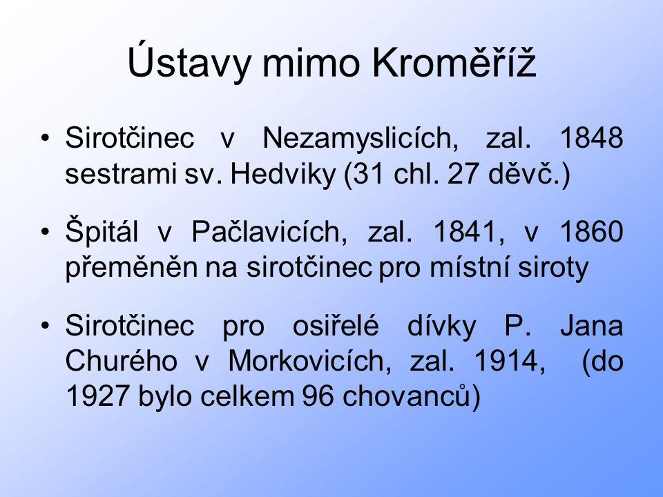 Ústavy mimo Kroměříž Sirotčinec v Nezamyslicích, zal.