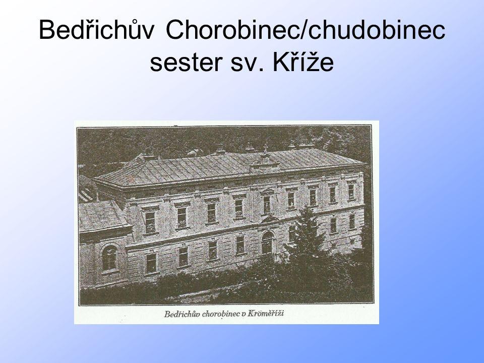 Bedřichův Chorobinec/chudobinec sester sv. Kříže