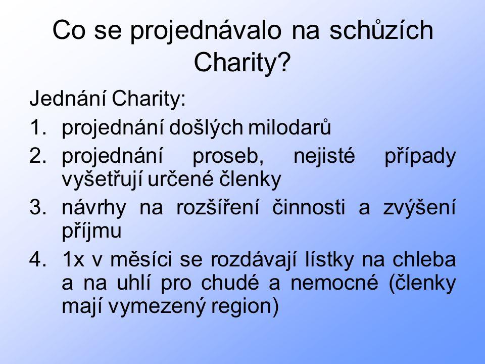 Co se projednávalo na schůzích Charity.
