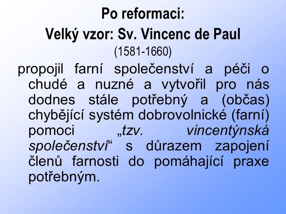 Po reformaci: Velký vzor: Sv.