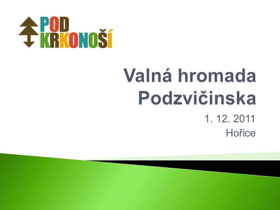1. 12. 2011 Hořice