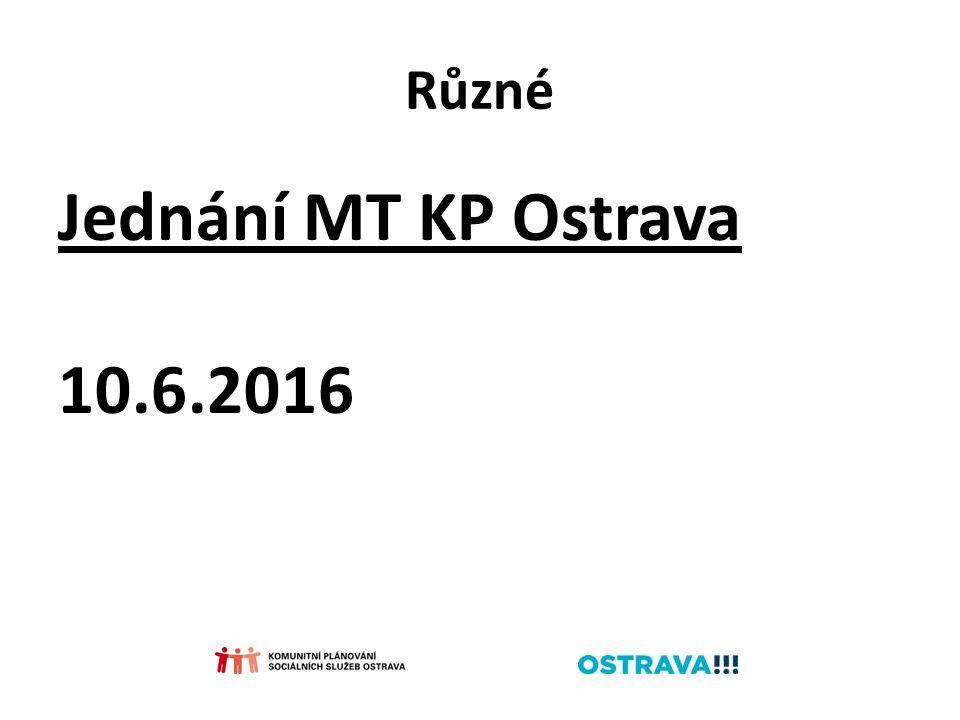 Různé Jednání MT KP Ostrava 10.6.2016