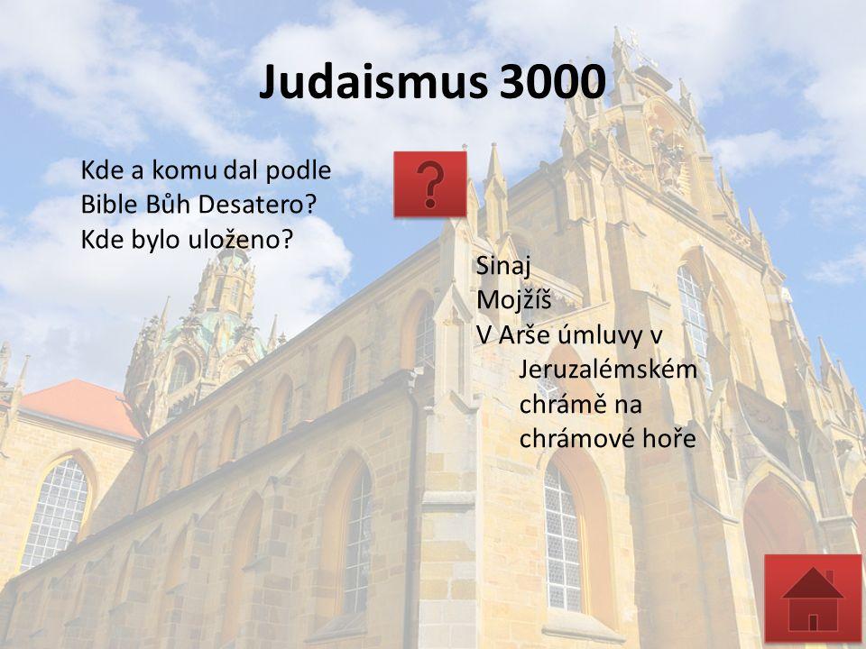 Judaismus 3000 Kde a komu dal podle Bible Bůh Desatero.