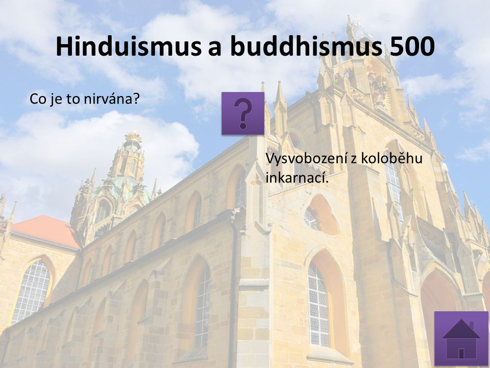 Hinduismus a buddhismus 500 Co je to nirvána Vysvobození z koloběhu inkarnací.