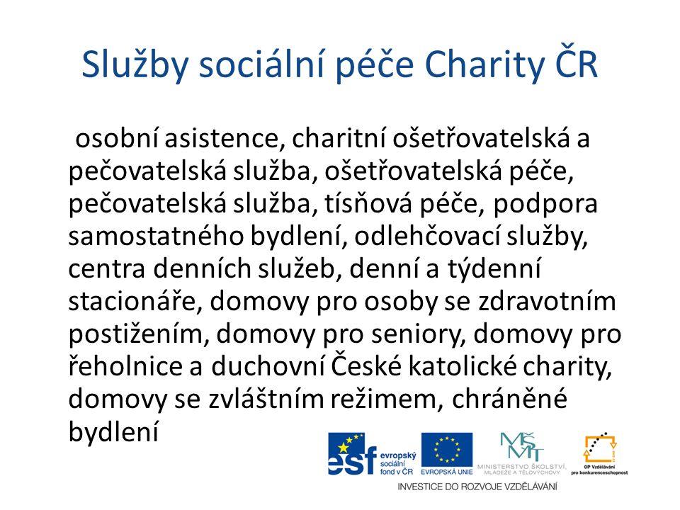 Služby sociální péče Charity ČR osobní asistence, charitní ošetřovatelská a pečovatelská služba, ošetřovatelská péče, pečovatelská služba, tísňová péč