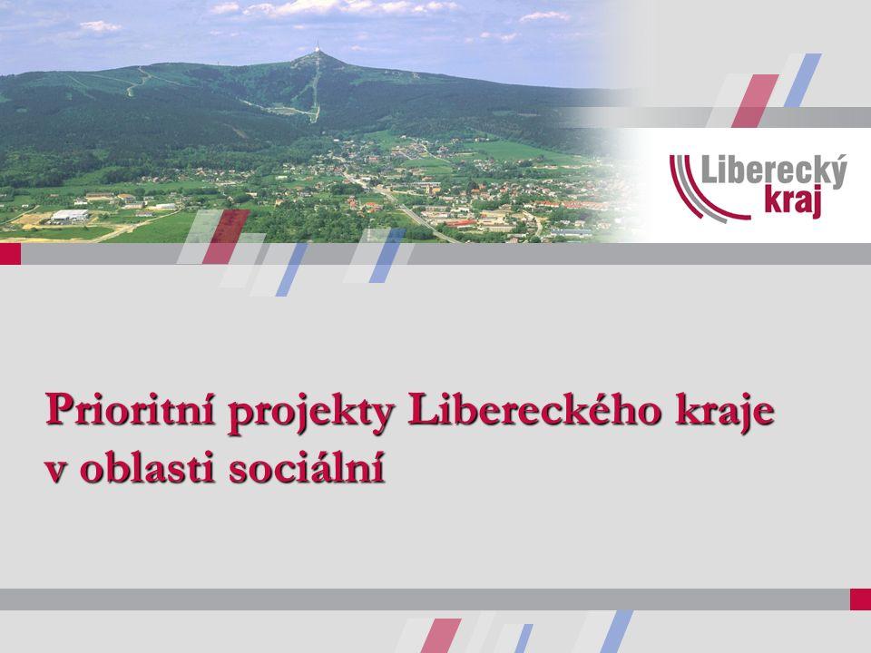 Prioritní projekty Libereckého kraje v oblasti sociální