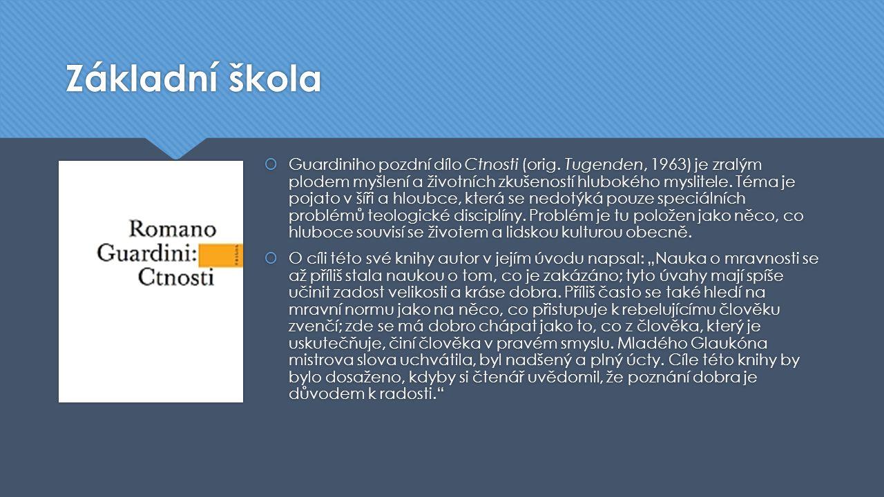 Základní škola  Guardiniho pozdní dílo Ctnosti (orig.