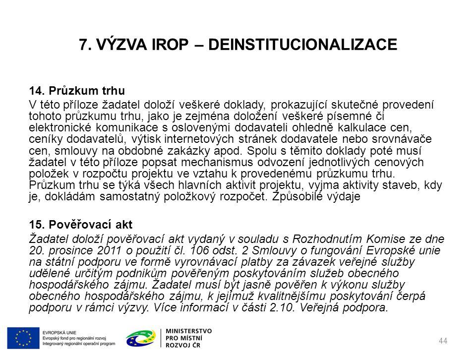 7. VÝZVA IROP – DEINSTITUCIONALIZACE 14.