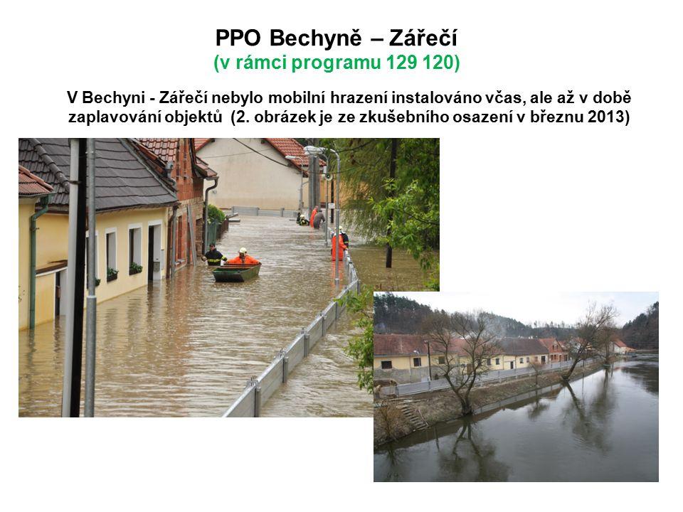 PPO Bechyně – Zářečí (v rámci programu 129 120) V Bechyni - Zářečí nebylo mobilní hrazení instalováno včas, ale až v době zaplavování objektů (2.