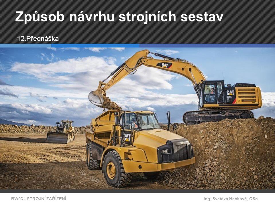 Návrh strojů pro betonářské práce Mezi další poměrně využívanou skupinu strojů ve stavebnictví se řadí stroje pro betonářské práce.