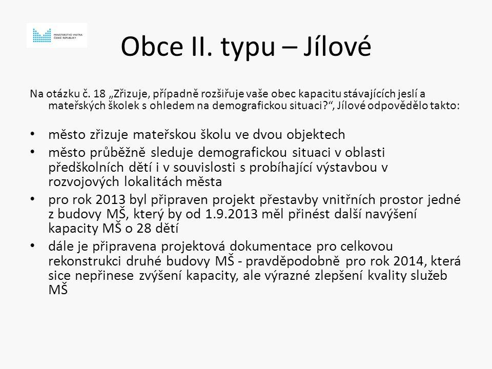 Obce II. typu – Jílové Na otázku č.