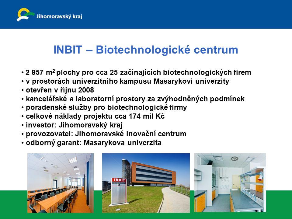 INBIT – Biotechnologické centrum 2 957 m 2 plochy pro cca 25 začínajících biotechnologických firem v prostorách univerzitního kampusu Masarykovi unive