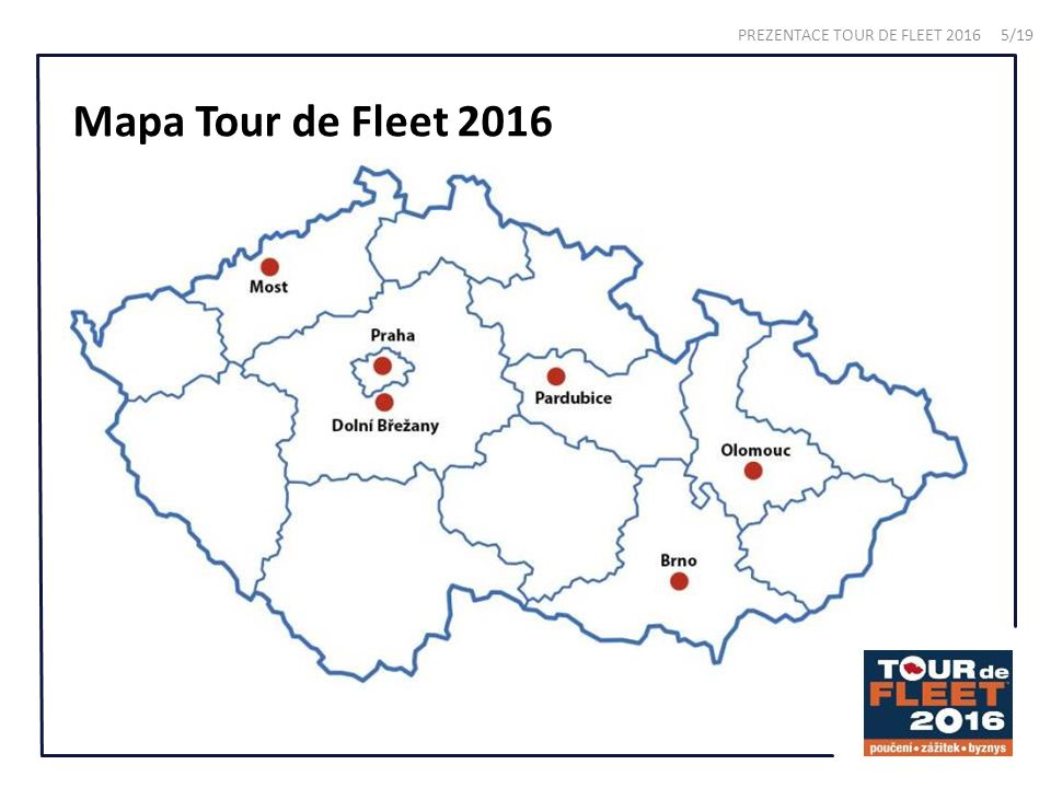 Mapa Tour de Fleet 2016 PREZENTACE TOUR DE FLEET 2016 5/19