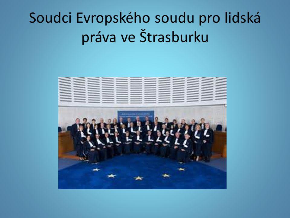 Soudci Evropského soudu pro lidská práva ve Štrasburku