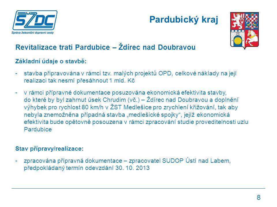 Pardubický kraj Revitalizace trati Pardubice – Ždírec nad Doubravou Základní údaje o stavbě: -stavba připravována v rámci tzv.