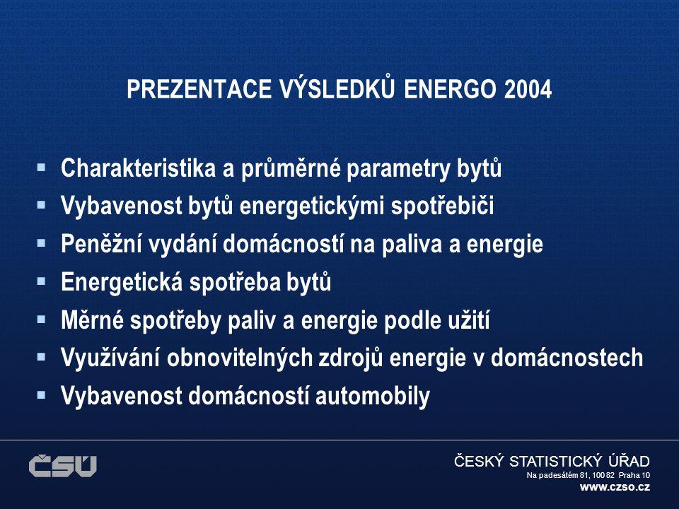 ČESKÝ STATISTICKÝ ÚŘAD Na padesátém 81, 100 82 Praha 10 www.czso.cz CHARAKTERISTIKA A PRŮMĚRNÉ PARAMETRY BYTŮ Prezentovaná data byla zpracována v členění podle městské/venkovské lokality.
