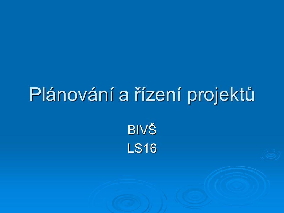 Plánování a řízení projektů BIVŠLS16