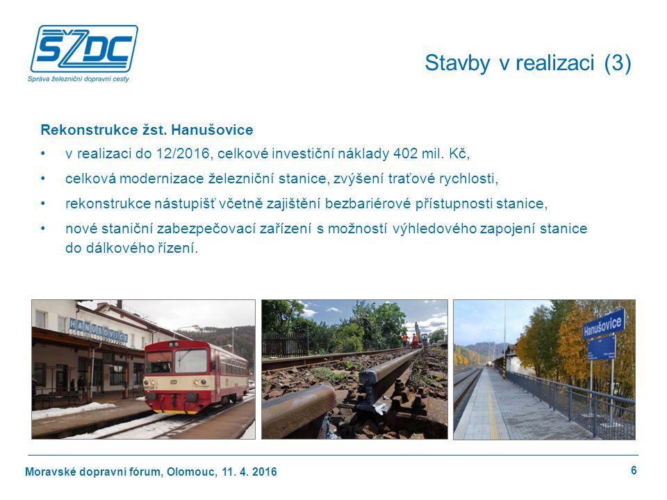 Moravské dopravní fórum, Olomouc, 11. 4. 2016 6 Stavby v realizaci (3) Rekonstrukce žst.
