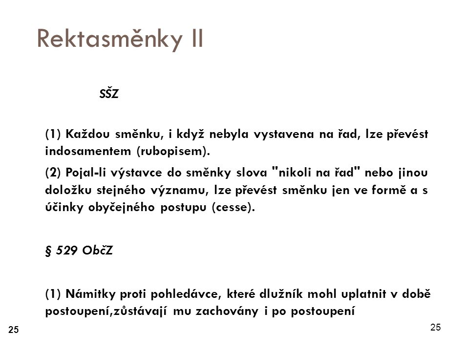 25 Rektasměnky II Čl.