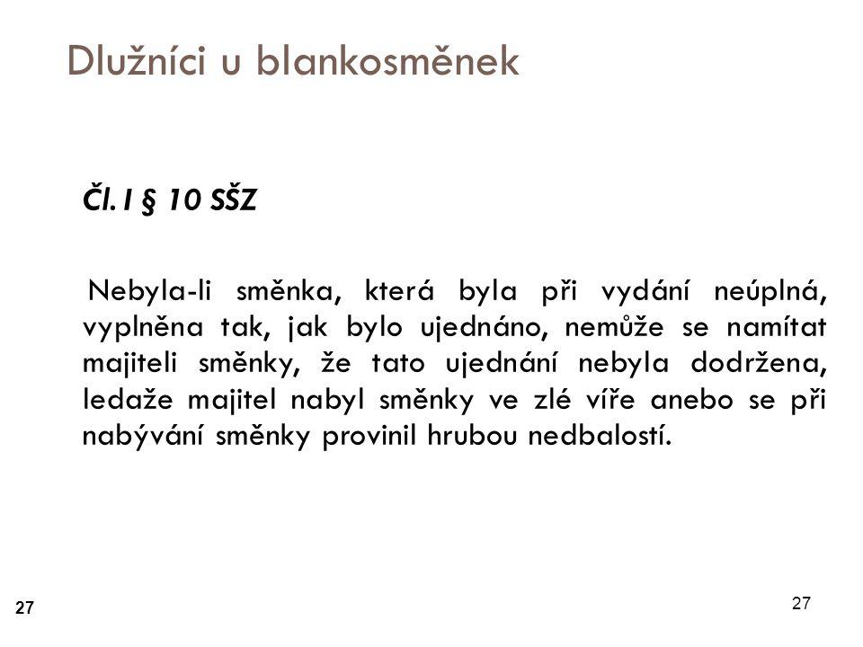 27 Dlužníci u blankosměnek Čl.