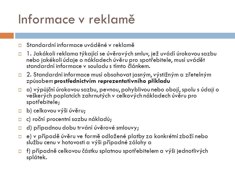 Informace v reklamě  Standardní informace uváděné v reklamě  1.