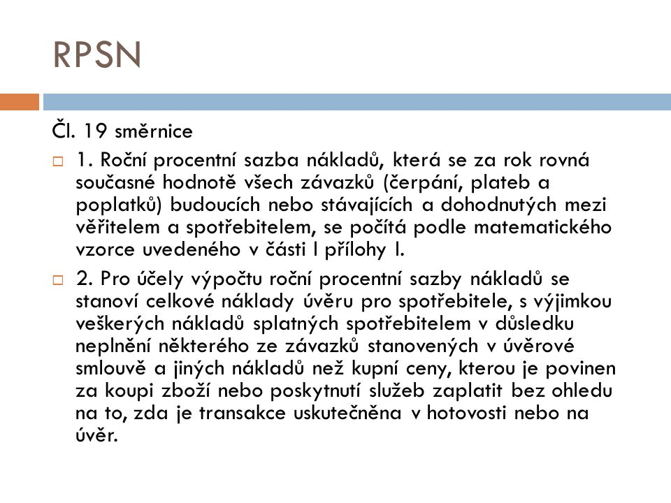 RPSN Čl.19 směrnice  1.