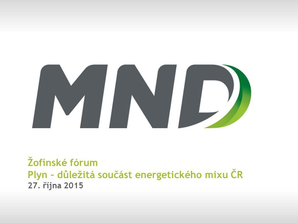 Žofínské fórum Plyn – důležitá součást energetického mixu ČR 27. října 2015