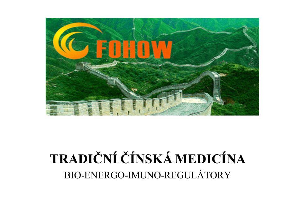 TRADIČNÍ ČÍNSKÁ MEDICÍNA BIO-ENERGO-IMUNO-REGULÁTORY