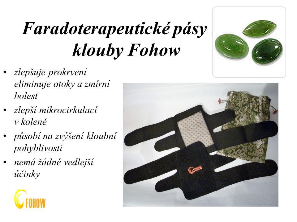 Faradoterapeutické pásy na klouby Fohow zlepšuje prokrvení eliminuje otoky a zmírní bolest zlepší mikrocirkulací v koleně působí na zvýšení kloubní pohyblivosti nemá žádné vedlejší účinky