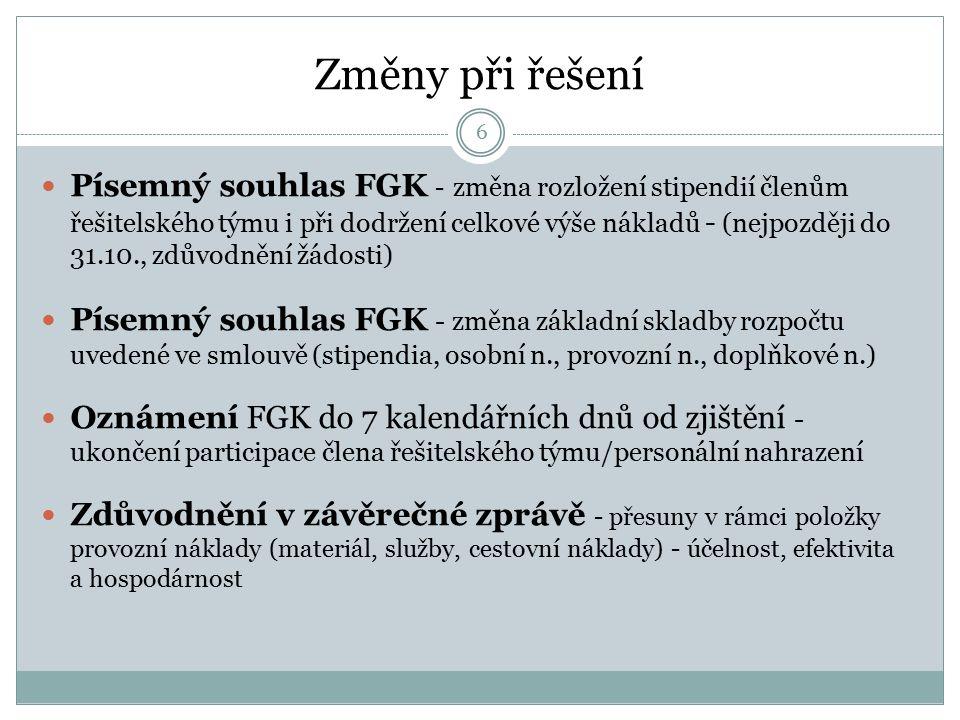Hospodaření, personalistika VIGA projektu 5 http://www.vscht.cz/uredni-deska/iga/viga/hospodareni Desatero hospodaření, web EO – Prezentace IGA, hospodář ústavu