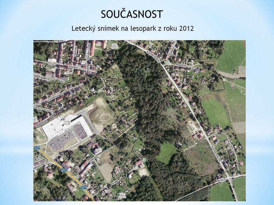 Letecký snímek na lesopark z roku 2012 SOUČASNOST