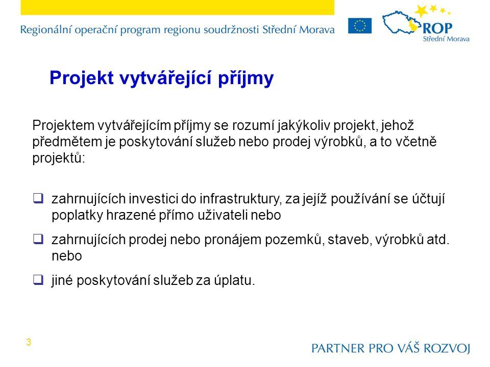 4  Podle Obecného nařízení č.1083/2006, se pravidla dle čl.